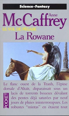 La Rowane (The Tower and the Hive, #1)  by  Anne McCaffrey