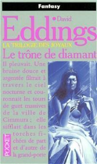 Le trône de diamant (La trilogie de joyaux, #1)  by  David Eddings