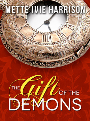 The Gift of the Demons  by  Mette Ivie Harrison