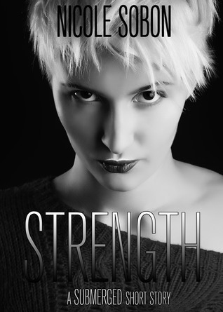 Strength (Outbreak, 0.8)  by  Nicole Sobon