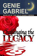 Challenging the Legacy (Halo Legacy #5) Genie Gabriel