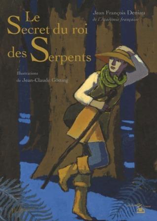 Le Secret du roi des serpents  by  Jean-François Deniau