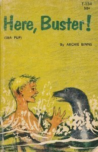 Here, Buster  by  Archie Binns