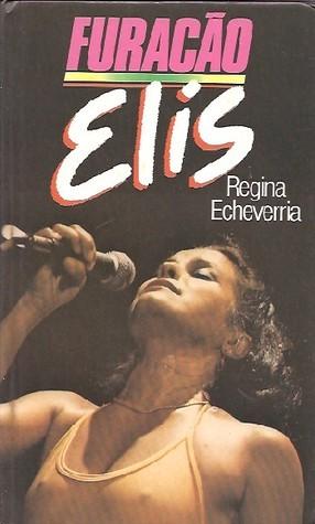 Furacão Elis  by  Regina Echeverria
