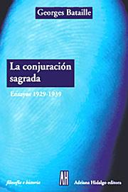 La conjuración sagrada. Ensayos 1929-1939 Georges Bataille