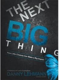 The Next Big Thing  by  Danny Lehmann