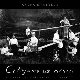 Ceļojums uz mēnesi  by  Andra Manfelde