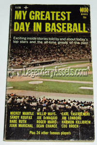 MY GREATEST DAY IN BASEBALL  by  John P. Carmichael