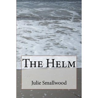 The Helm Julie Smallwood