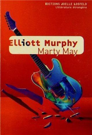 Marty May  by  Elliott Murphy