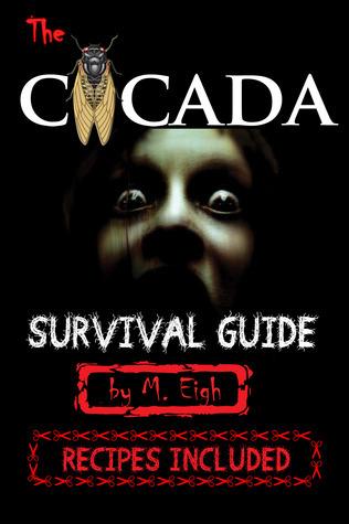 The Cicada Survival Guide  (Volume 1) M. Eigh