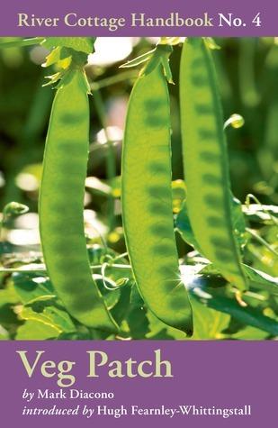 Veg Patch (River Cottage Handbook, #4)  by  Mark Diacono