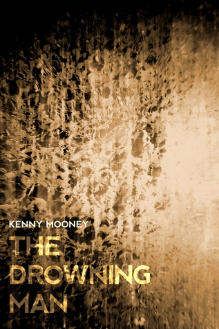 The Drowning Man Kenny Mooney