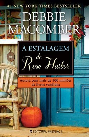 A Estalagem de Rose Harbor (Rose Harbor #1)  by  Debbie Macomber