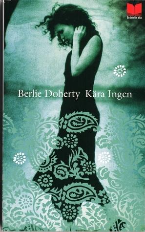 Kära Ingen Berlie Doherty