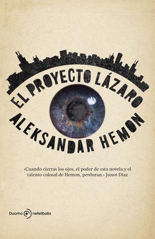 El proyecto Lázaro Aleksandar Hemon