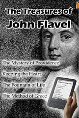 The Treasures of John Flavel John Flavel