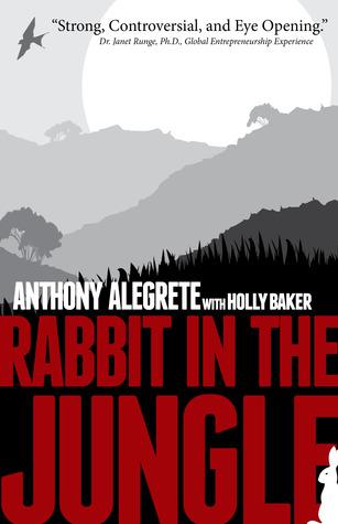 Rabbit in the Jungle Anthony Alegrete
