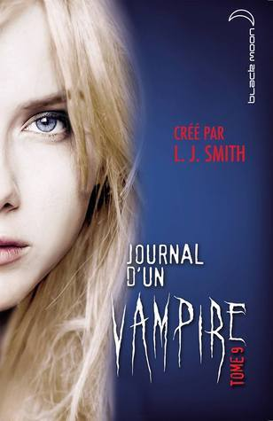 Le Cauchemar (Journal dun vampire, #9)  by  L.J. Smith