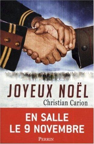 Joyeux Noël: Roman  by  Christian Carion