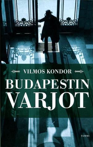 Budapestin varjot  by  Vilmos Kondor