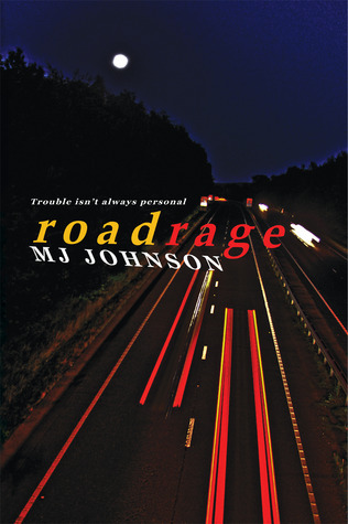 Roadrage M.J. Johnson