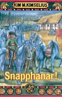 Snapphanar! (Theo och Ramona #7)  by  Kim M. Kimselius