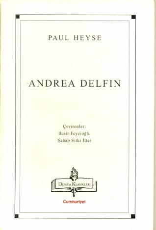 Andrea Delfin  by  Paul von Heyse