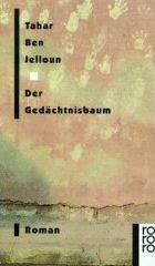 Der Gedächtnisbaum  by  Tahar Ben Jelloun
