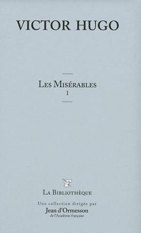 Les Misérables, I Victor Hugo
