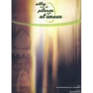 Uitleg van de pilaren van al-imaan  by  محمد بن صالح العثيمين Muhammad ibn saalih al Uthaymeen