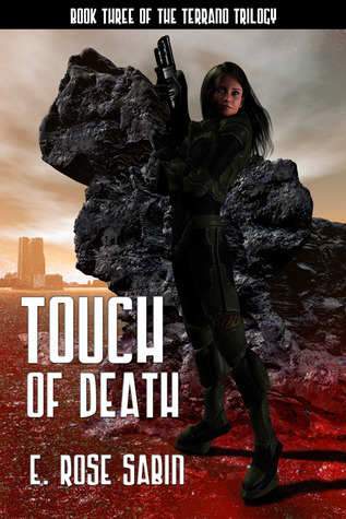Touch of Death (Terrano Trilogy #3) E. Rose Sabin