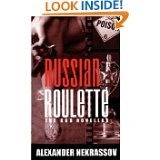 Russian Roulette: The KGB Novellas  by  Alexander Nekrassov