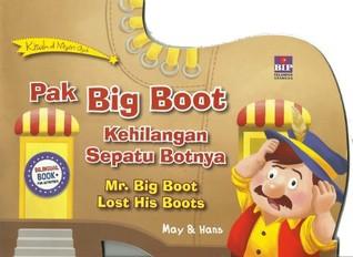 Pak Big Boot Kehilangan Sepatu Botnya May Belle