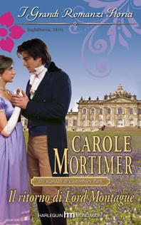 Il ritorno di Lord Montague (Castonbury Park #1)  by  Carole Mortimer