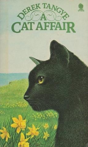 A Cat Affair  by  Derek Tangye