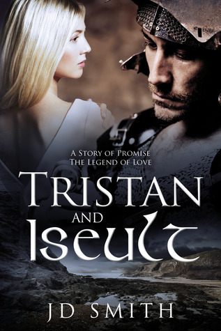 Tristan and Iseult J.D.   Smith
