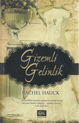 Gizemli Gelinlik Rachel Hauck