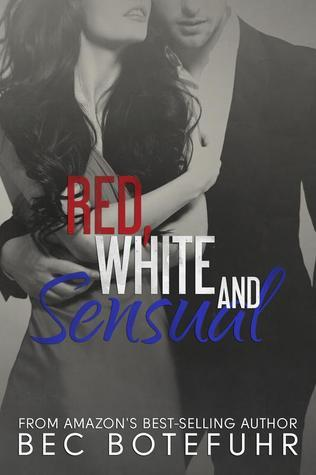 Red, White and Sensual (The Red and White, #1)  by  Bec Botefuhr