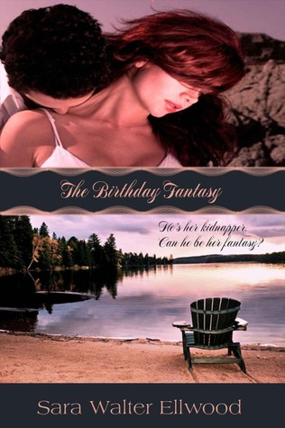 The Birthday Fantasy Sara Walter Ellwood