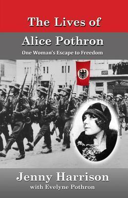 The Lives of Alice Pothron Jenny Harrison