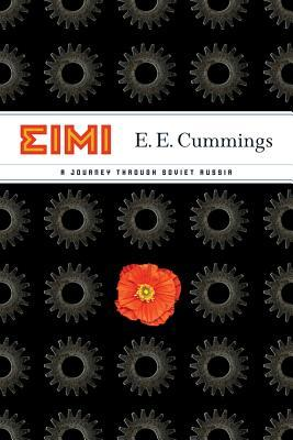 EIMI: A Journey Through Soviet Russia  by  E.E. Cummings