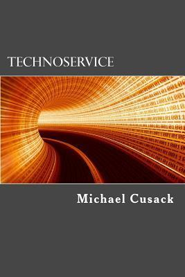 Technoservice  by  Michael Cusack