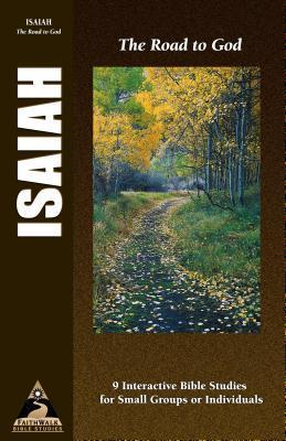Isaiah: The Road to God  by  Andrew Reid