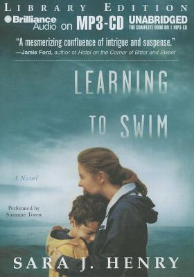 Learning to Swim Sara J. Henry