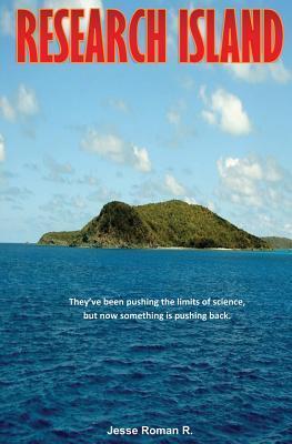 Research Island  by  J.A. Roman
