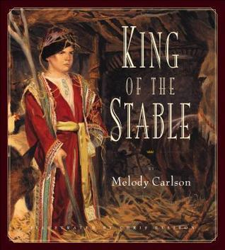 King of the Stable Melody Carlson