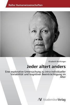 Jeder Altert Anders  by  Roithinger Elisabeth