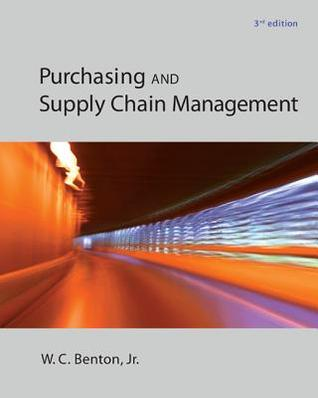 Construction Purchasing & Supply Chain Management  by  W C Benton