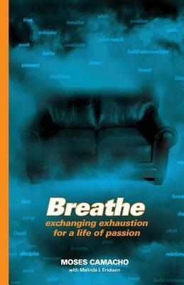 Breathe Moses Camacho